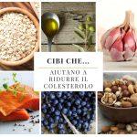 Cibi che…  aiutano a ridurre il colesterolo