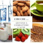 Cibi che … aiutano a combattere l'acne