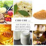 Cibi che … aiutano la microflora intestinale