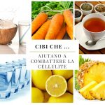 Cibi che … aiutano a combattere la cellulite